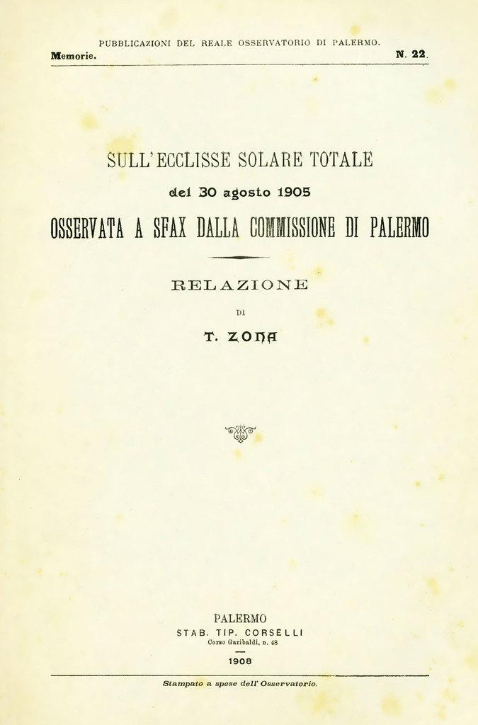 Sull'ecclisse solare totale del 30 agosto 1905 osservata a Sfax dalla Commissione di Palermo: relazione di T. Zona